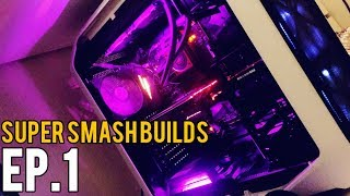 SUPER SMASH BUILDS EP. 1 - Real Gaming PCs by Real People!