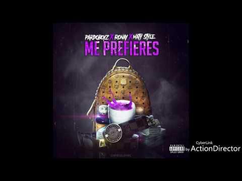 Me Prefieres - Pardoboyz ft Ronay ft Maty Style ( Dinamic Music)