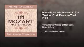 "Serenade No. 9 in D Major, K. 320 ""Posthorn"": VI. Menuetto Trio I - Trio II"