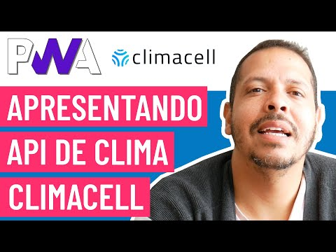 Curso PWA #27 - Apresentando API Climacell