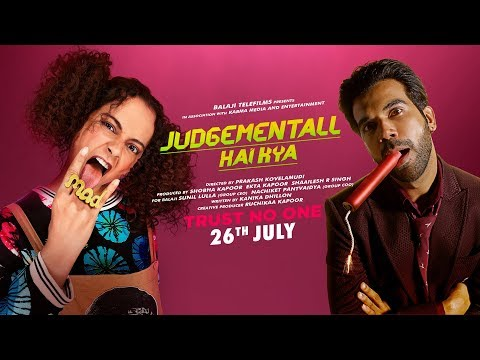 Judgementall Hai Kya Official Trailer | Kangana Ranaut, Rajkummar Rao | 26th July 2019