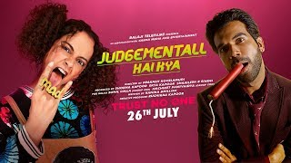 judgementall-hai-kya-official-trailer-kangana-ranaut-rajkummar-rao-26th-july-2019