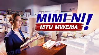 Full 2020 Swahili Christian Movie Based on a True Story | Mimi ni Mtu Mwema!