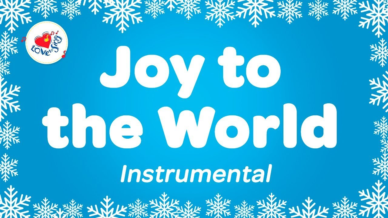 Joy to the World Christmas Instrumental Music | Karaoke Christmas ...