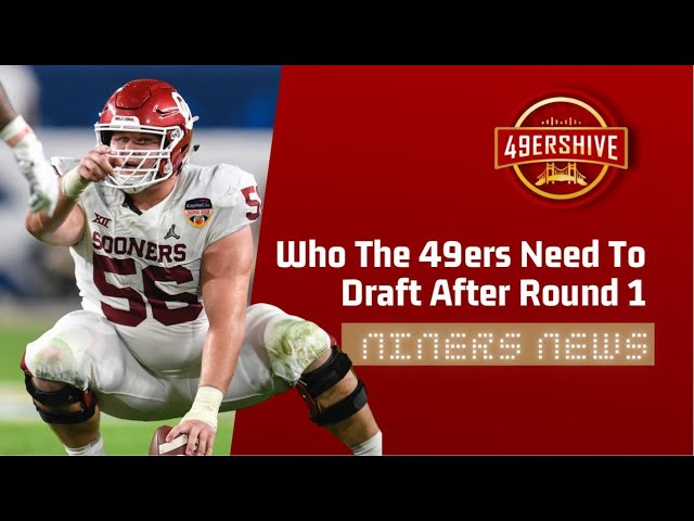 Who the 49ers Need to Draft After Round 1