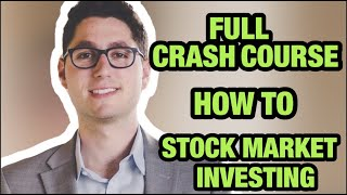 How to Start Investing in the Stock Market as a College Student -- [FULL CRASH COURSE]