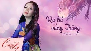 Ru Lại Vầng Trăng - Cẩm Ly