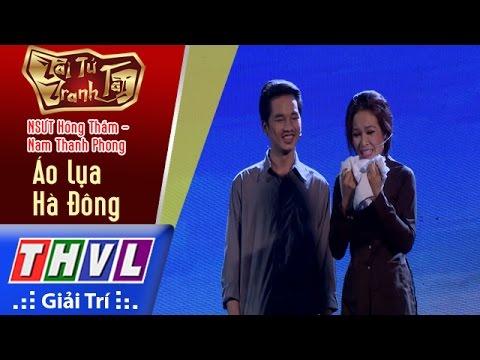 THVL | Tài tử tranh tài 2017 – Tập 5[2]: Áo lụa Hà Đông – NSƯT Hồng Thắm, Nam Thanh Phong
