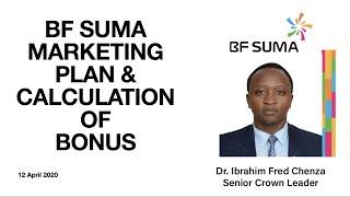 BF Suma Marketing Plan Namna ya Kucalculate Bons by Dr. Ibrahim Fred Chenza(PhD)-Senior Crown Leader