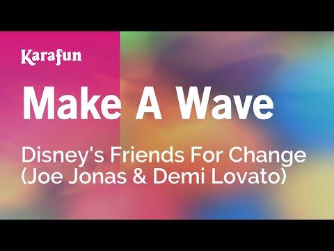 Karaoke Make A Wave - Disney's Friends For Change *
