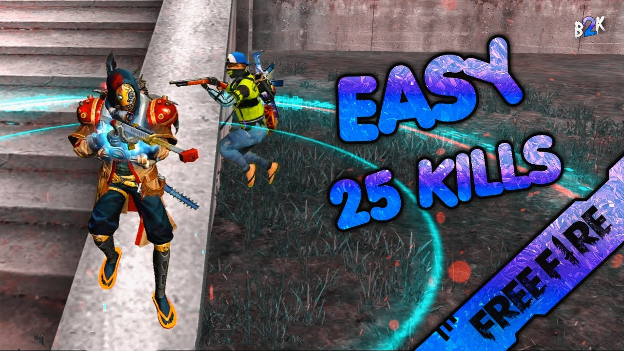 [B2K] I MAKE GAMEPLAYS LOOK SO EASY ON FREEFIRE | 25 KILLS