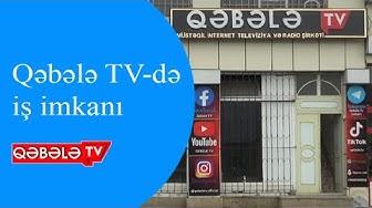 QƏBƏLƏ TV İSTEDADLI ŞƏXSLƏRİ ƏMƏKDAŞLIĞA DƏVƏT EDİR