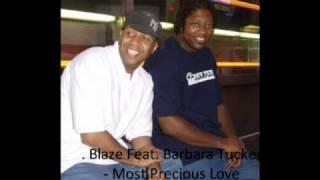 Blaze Feat. Barbara Tucker - Most Precious Love (Copyright Dub Vocal)