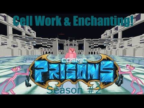 """Cosmic Prison ROAD TO LEVEL 100! """"Cell Work & Enchanting!"""" (Season 2 Ep. #6)"""