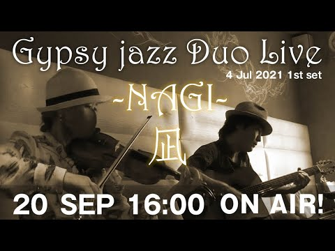 【 On Air】9月20日16:00 Gypsy Jazz Duo Live を配信【20 Sep 2021】