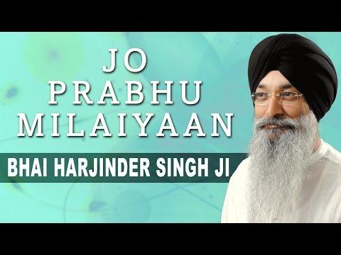 Jo Prabhu Milaiyaan   Bhai Harjinder Singh Ji   Atamras Kirtan Darbar 2000 (Vol.2)