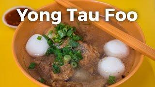 Yong Tau Foo - Tofu and Fish Balls in Singapore (永祥兴豆腐)