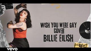 Wish You Were Gay - Mon Laferte (Cover Billie Eilish)