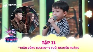 Biệt tài tí hon | tập 11: Thần đồng Bolero 4 tuổi Nguyên Hoàng