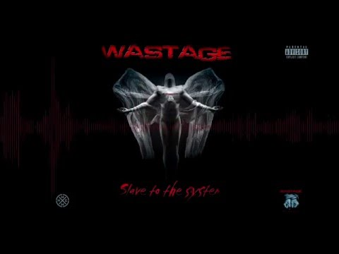 WASTAGE - No Way Out