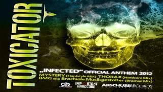 Dj Mystery - Infected (Hardstyle Mix) (Toxicator 2012 Anthem)