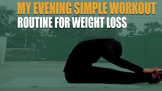 My Evening Simple  Workout Routine For Weight Loss in Telugu   Weight loss Exercises Telugu