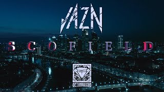 JAZN - SCOFIELD [Official Video]