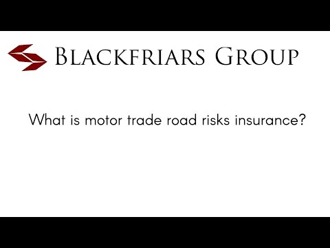 What is motor trade road risks insurance?