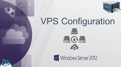 How to setup a VPS Server (Windows server 2012)