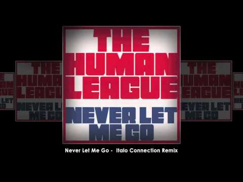 Never Let Me Go (Italo Connection Remix)