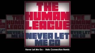 The Human League - Never Let Me Go (Italo Connection Remix)
