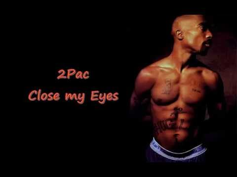 2Pac - Close my Eyes [HD]