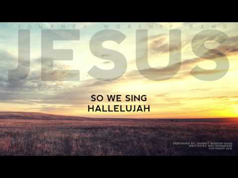 "Journey Worship Band ""Jesus"" Lyric Video (Official)"