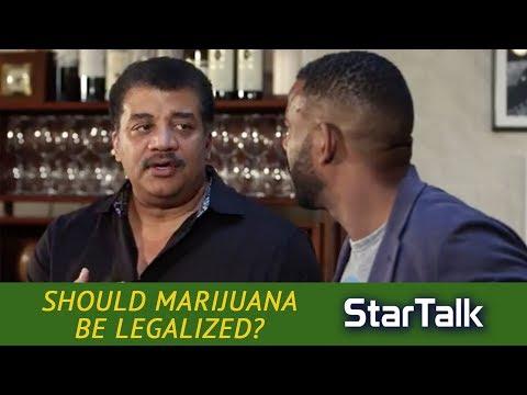 Should Marijuana Be Legalized? with Neil deGrasse Tyson