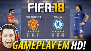 Fifa 18 - manchester united vs chelsea!!! full gameplay em hd!! 1080p