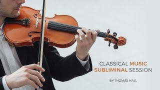 Stop Food Cravings - Classical Music Subliminal Session - By Thomas Hall