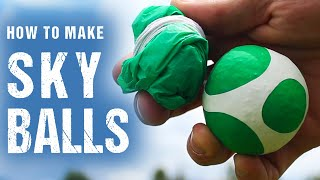 How To Make Sky Ballz