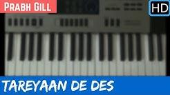 Tareyaan De Des || Prabh Gill || Piano Cover ||