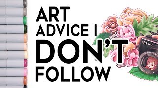 Art Advice I DON'T Follow