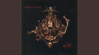 Provided to YouTube by Believe SAS Paradox · Sepultura A-Lex ℗ Sepu...