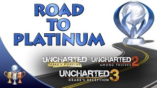 Road to Platinum - The Nathan Drake Collection (Drake's Fortune, Among Thieves & Drake's Deception