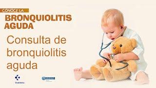 Consulta de bronquiolitis aguda