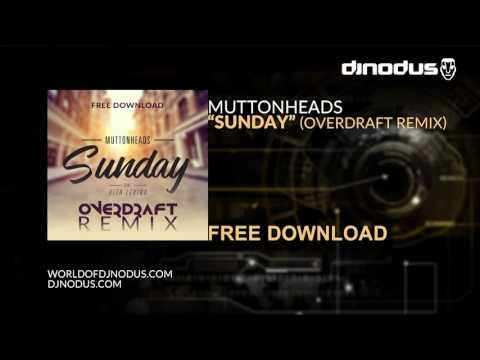 Muttonheads - Sunday Feat. Vita Levina (Overdraft Remix)
