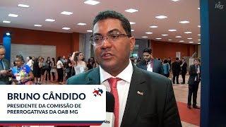 Bruno Cândido | Presidente da Comissão de Prerrogativas da OAB/MG
