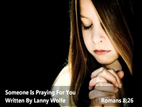 Someone Is Praying For You - Michael McWhorter