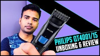Philips QT4001/15 Trimmer Unboxing and Review | Best Beard Trimmer for men under 1200
