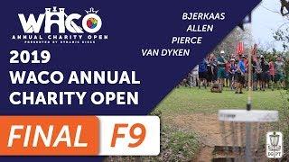 Final Round 2019 Waco Annual Charity Open - Front Nine | Bjerkaas, Allen, Pierce, Van Dyken thumbnail