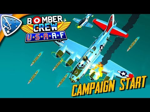 Bomber Crew: USAAF Campaign Start!