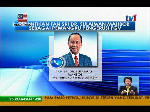 TAN SRI DR SULAIMAN MAHBOB – REAKSI PELANTIKAN SEBAGAI PEMANGKU FGV [19 JUN 2017]