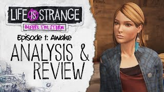 Analysis and Review - Episode 1: Awake - Life is Strange: Before the Storm
